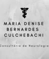 Maria Denise Bernardes Culchebachi: Neurologista